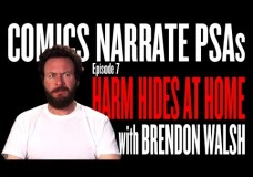 Harm Hides at Home with Brendon Walsh: Comics Narrate PSAs #7