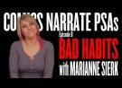 Bad Habits with Marianne Sierk: Comics Narrate PSAs #8